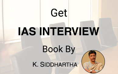 IAS Interview Book by K. sidhardha